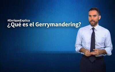 #EnriqueExplica qué es el polémico Gerrymandering