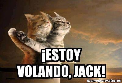 """""""¡Estoy volando, Jack!"""""""