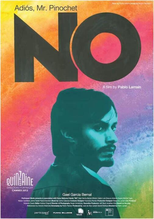 No(2012), ChileDirector: Pablo LarraínReparto: Gael García Bernal, Alfre...