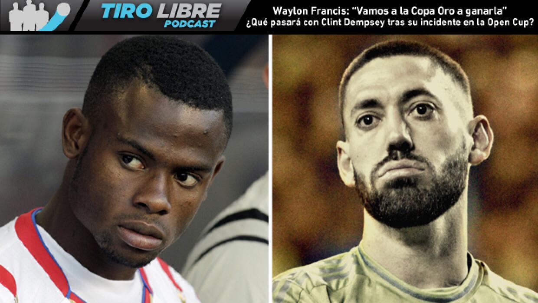 Tiro Libre Radio: Waylon Francis y Clint Dempsey