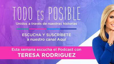 Teresa Rodriguez empezó de nuevo después de la muerte del papá de sus hijos