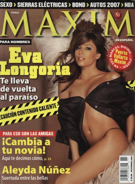 En el 2006 Eva Longoria posó para la revista Maxim en español. Meses más...