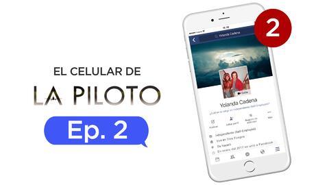 El celular de La piloto Capítulo 2