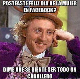 """""""¿Posteaste 'Feliz Día de la Mujer' en Facebook? Dime..."""