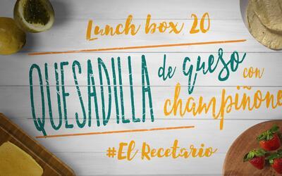 Quesadilla con champiñones + fresas (Día 20) - 23 ideas para lunch boxes...