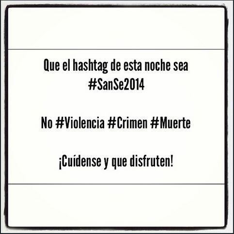 """#SanSe2014 #MisMejoresDeseos""- @edwinriosjr"