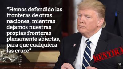 """Trump miente al decir que EEUU tiene sus fronteras """"plenamente abiertas"""""""