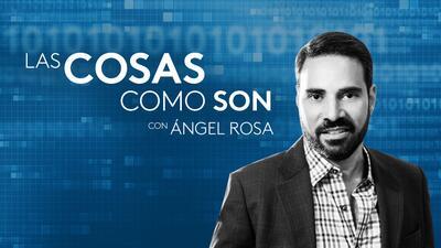 Las cosas como son, con Ángel Rosa - Podcast